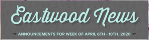 Eastwood's Weekly Newsletter - May 18, 2020 Featured Photo