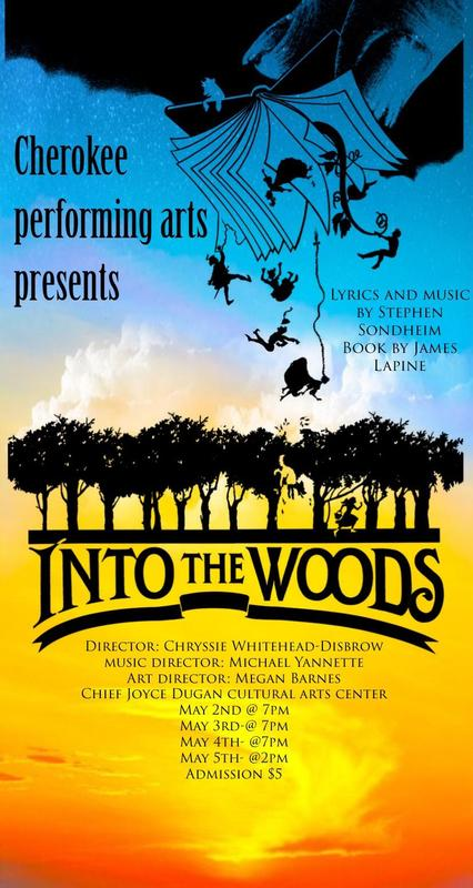 IntoThe Woods Presented by Cherokee Performing Arts