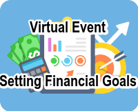 Update: Setting Financial Goals Workshop POSTPONED TO Oct. 19, 2021 Featured Photo