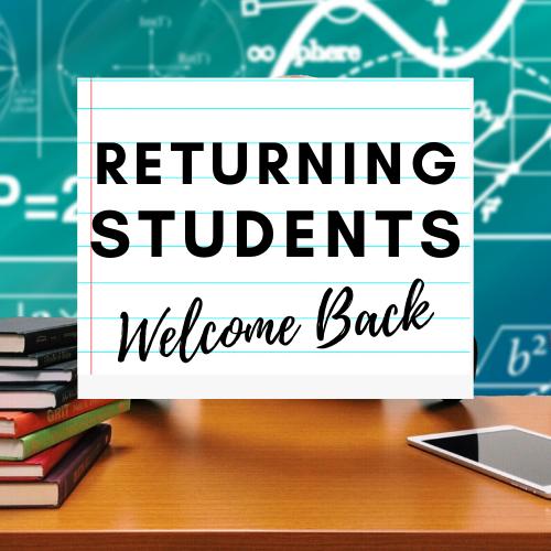 Returning Students | Next Steps