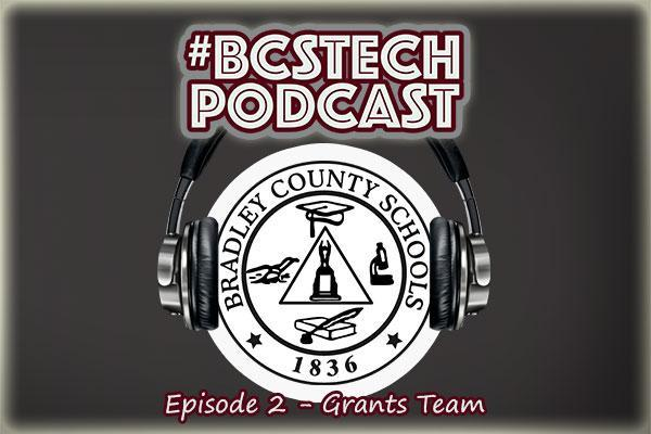 #BCSTech Podcast Episode #2 - Grants Team