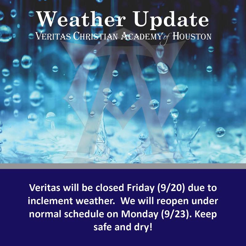 Veritas will be closed Friday (9/20) due to inclement weather.  We will reopen under normal schedule on Monday (9/23). Keep safe and dry!