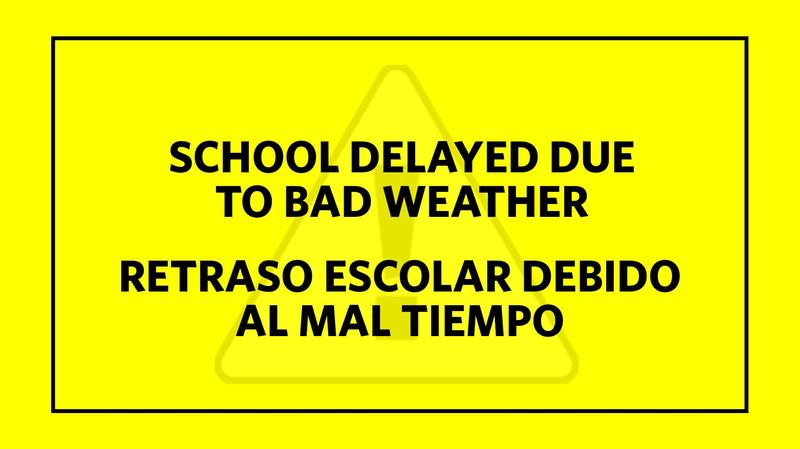 school delayed due to bad weather