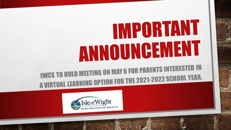 IWCS will hold a meeting on May 6, for parents who are interested in a virtual learning option for the 2021-2022 school year.
