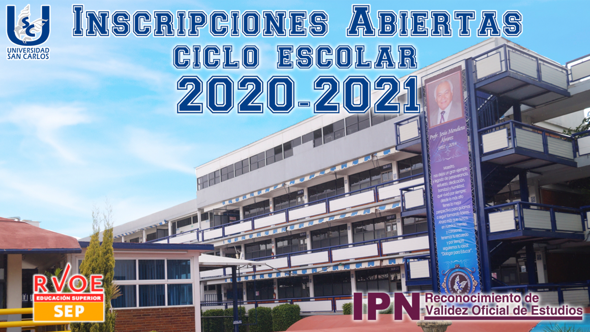 Calendario escolar e inscripciones abiertas 2020 - 2021 Universidad San Carlos