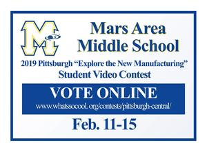 "Mars Area Middle School 2019 Pittsburgh ""Explore the New Manufacturing""  Student Video Contest Online Voting"