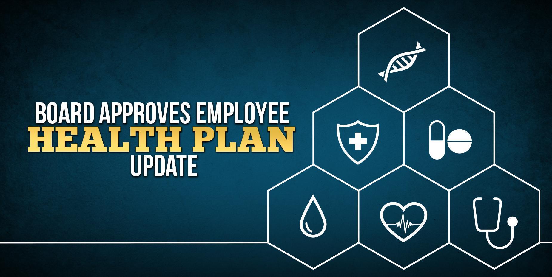 Board approves employee health plan update