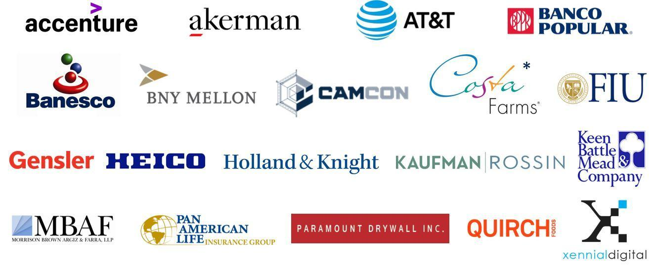 Logos for all local corporate partners: Accenture Akerman AT&T Banco Popular Banesco BNY Mellon CAMCON Group Costa Farms* FIU Gensler HEICO Holland & Knight Kaufman Rossin Keen Battle Mead & Company Morrison Brown Argiz & Farra, LLP Pan Amerian Life Insurance Group Paramount Drywall Inc. QUIRCH Foods XennialDigital