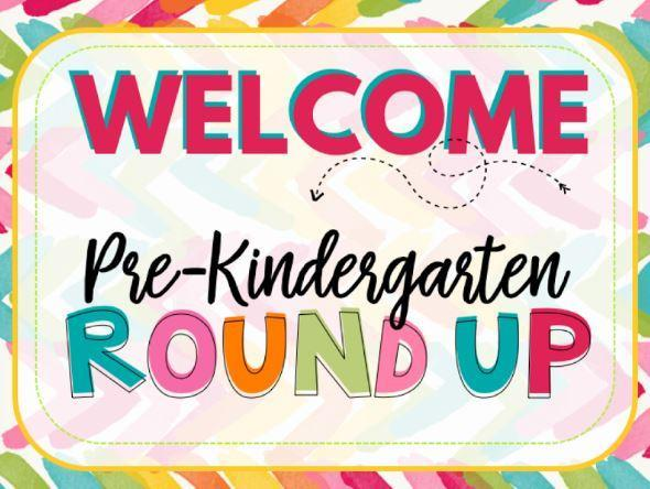 kindergarten round up welcome sign