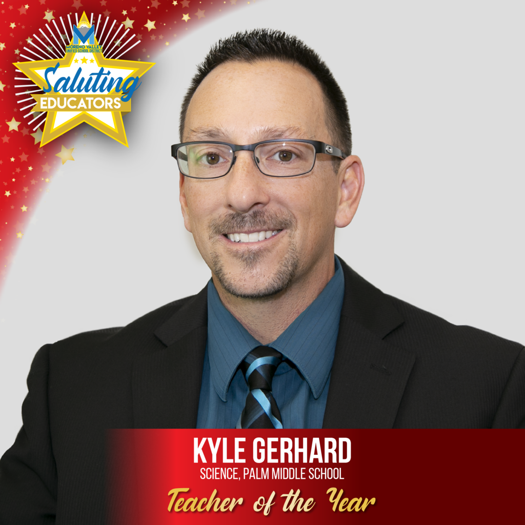 Kyle Gerhard, Palm Middle, Teacher of the Year