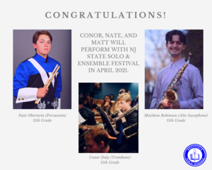 Graphic showing three WHS band students who will perform with the NJ State Solo & Ensemble Festival in April 2021.