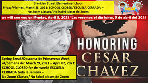 Cesar Chavez and Spring Break 03-26-2021.png
