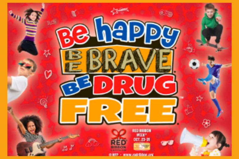Be Happy, Be Brave, Be Drug Free