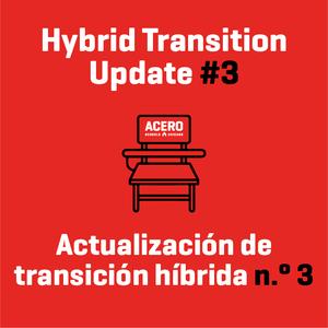 Hybrid Transition Update #3 / Actualización de transición híbrida n.° 3