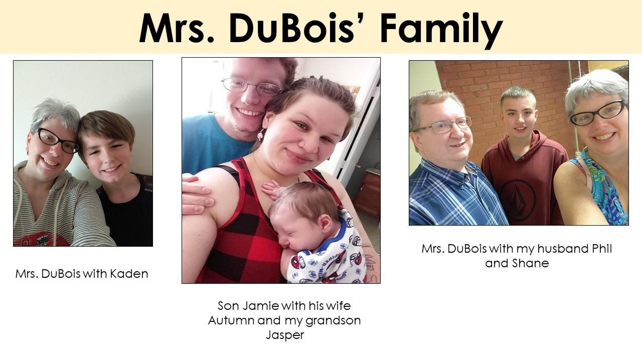 Pictures of Mrs. DuBois' Family