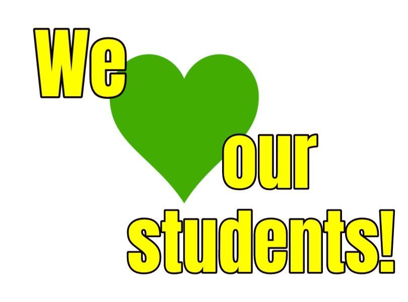 Image stating we love our students