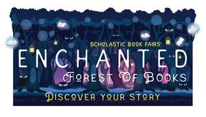 Scholastic Book Fair Enchanted Forest book fair logo