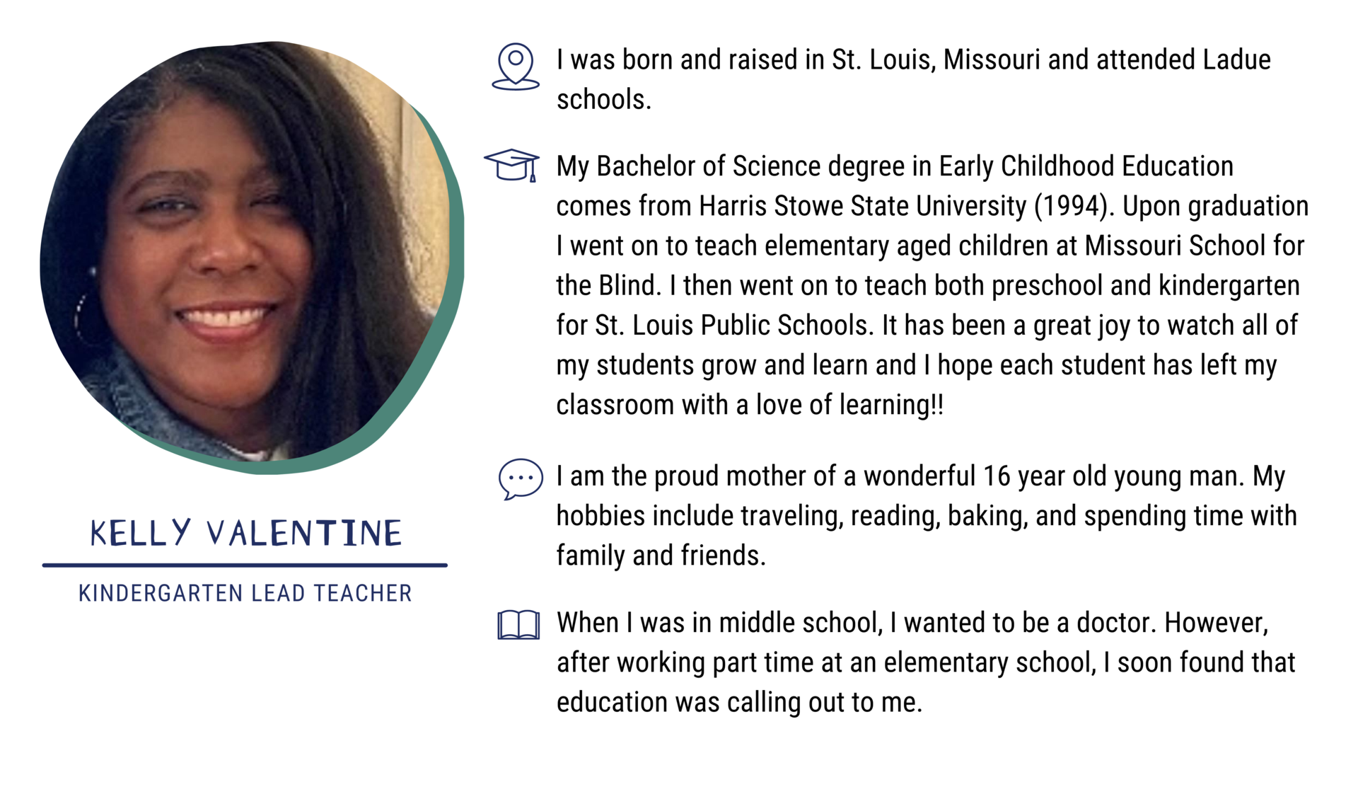 Kelly Valentine, Kindergarten