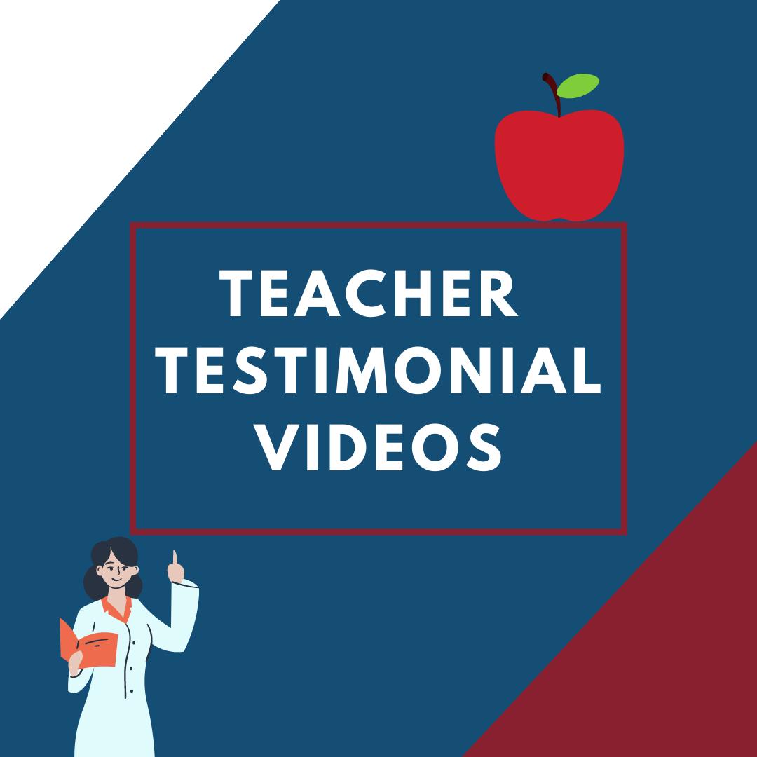 Teacher Testimonial Videos!