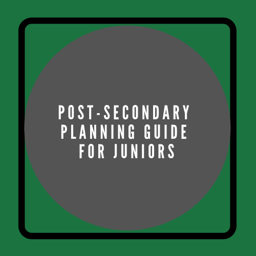 Post-Secondary Planning Guide for Juniors