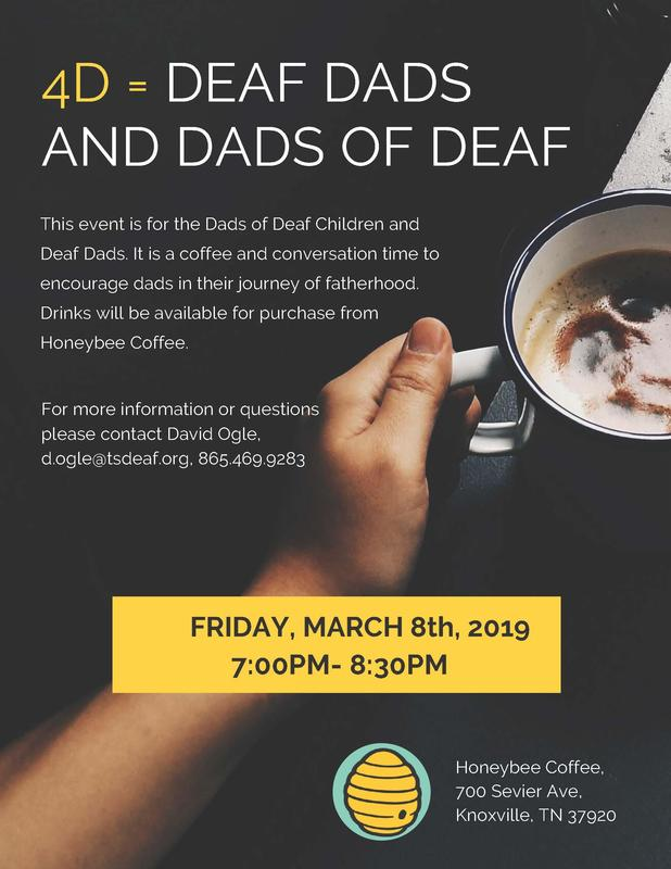 4D = Deaf Dads and Dads of Deaf, March 8th flyer