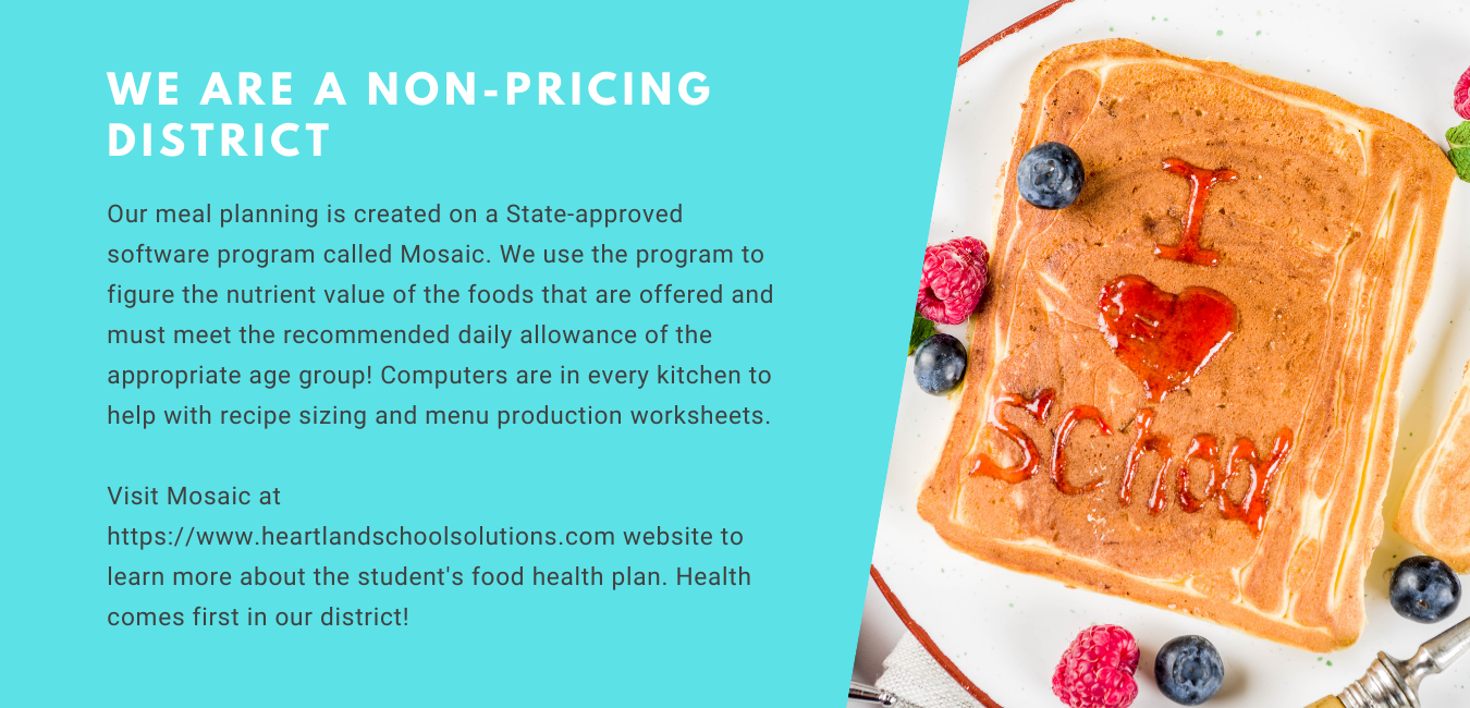 We are a non-pricing district. Toast with berries, and I Love School written with syrup