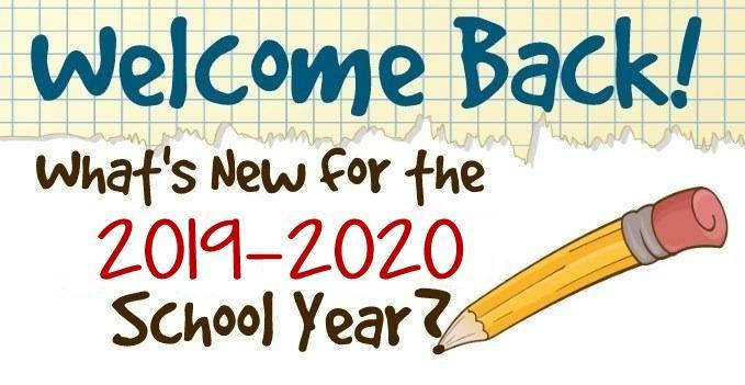 What is New for the 19-20 School Year