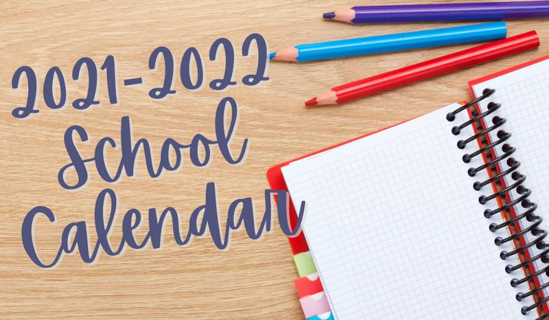 ~MPS School Calendar: 2021-2022~ Featured Photo