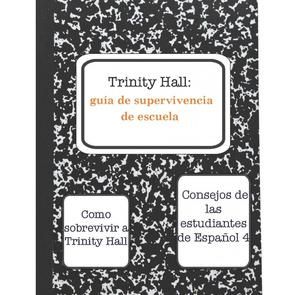 Trinity Hall Spanish Survival Guide