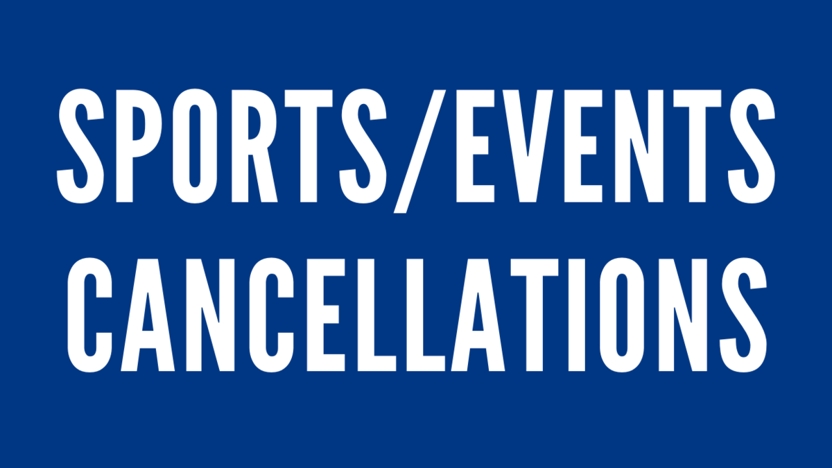 sports and event cancellations