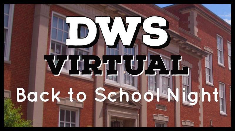 DWS Virtual Back to School Night