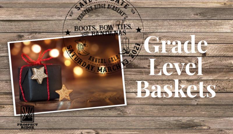 Gala Grade-Level Baskets Thumbnail Image
