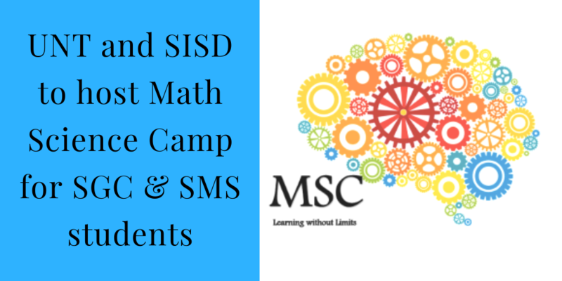 University of North Texas and Sanger ISD will be hosting a Math Science camp for SGC and SMS students