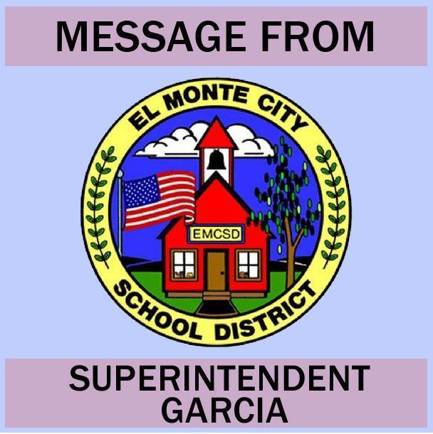 Message from Superintendent Garcia