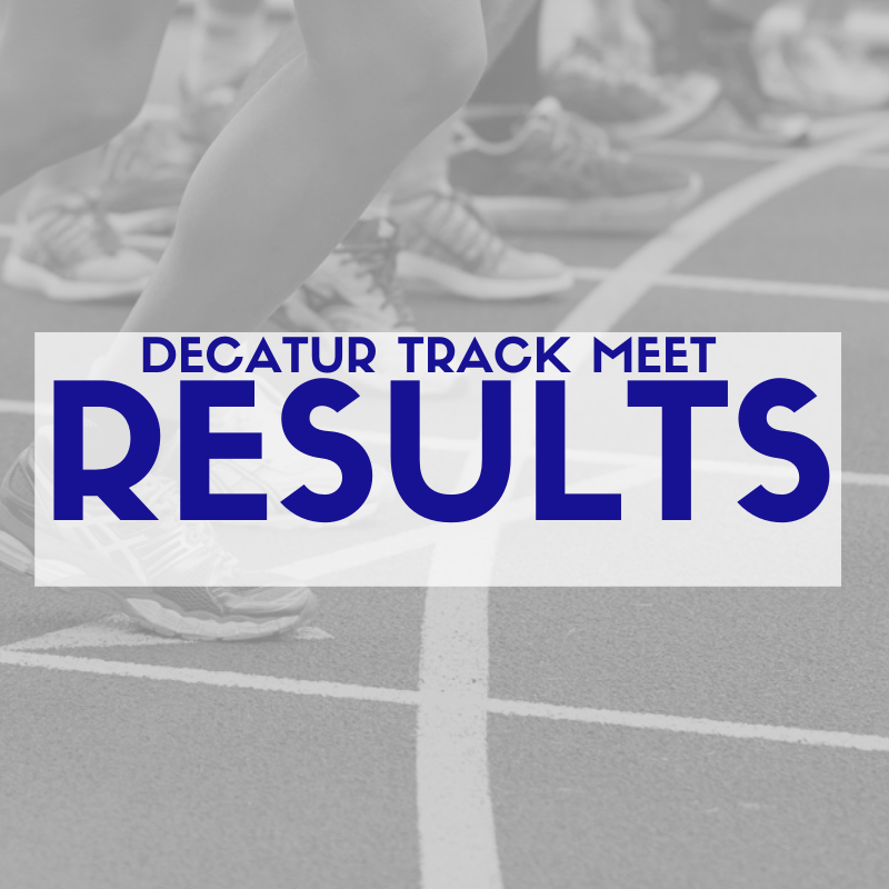 Decatur Track Meet Results Featured Photo