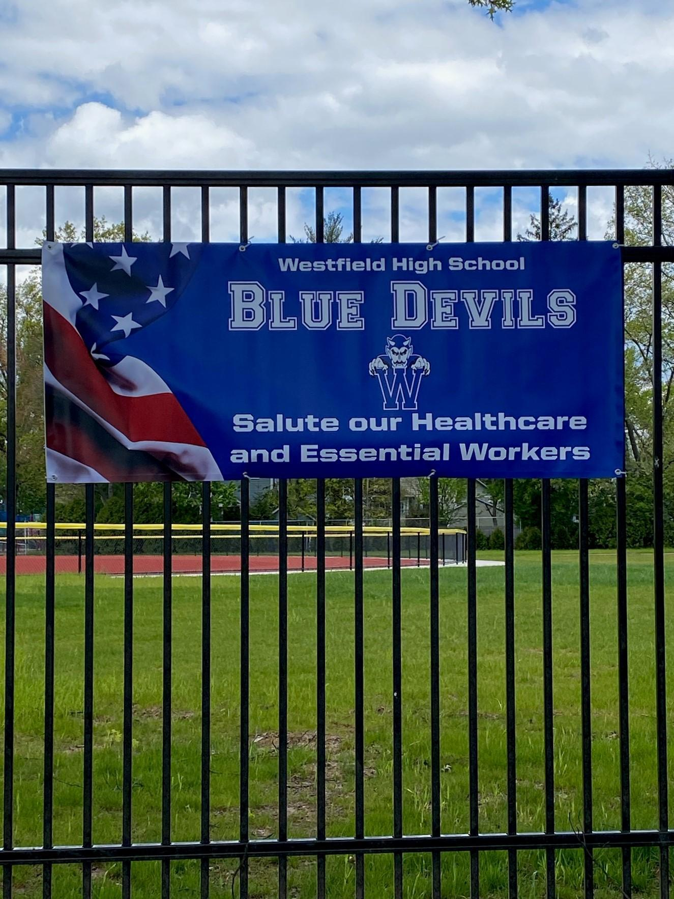 Saluting our Healthcare  & Essential Workers with a new banner at Gary Kehler Stadium