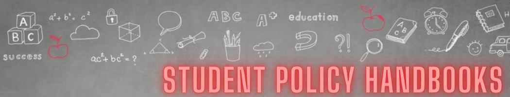 Student Policy Handbooks