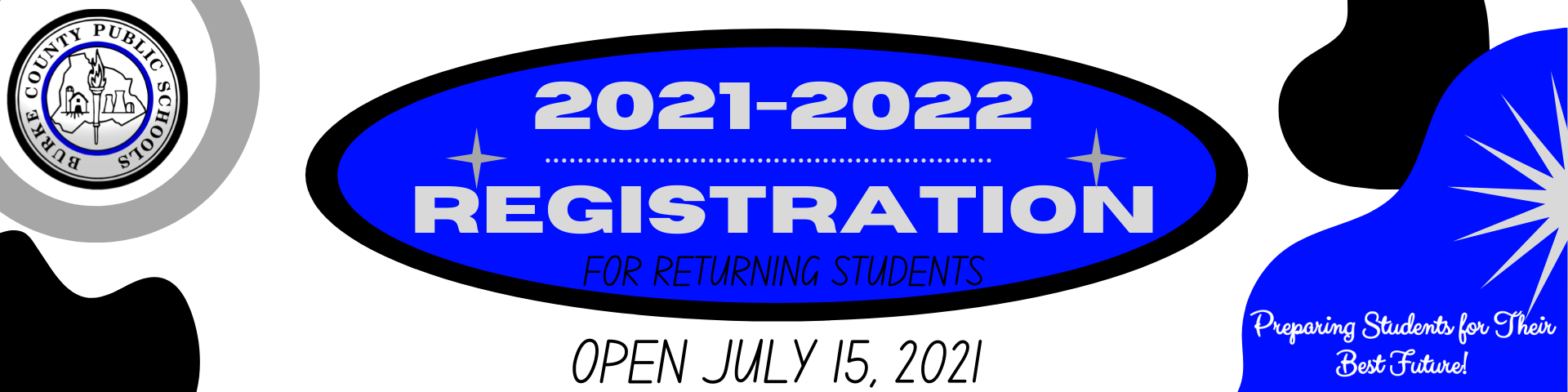 2021-2022 Returning Student Annual Verification and Registration Open July 15, 2021