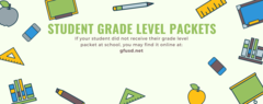 Student Grade Level Packets available on our district webpage