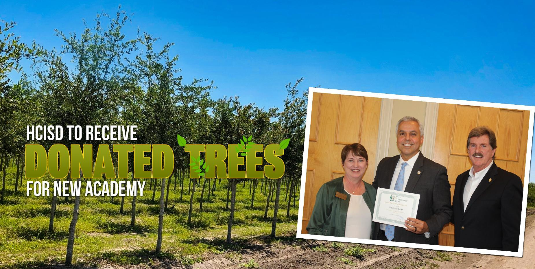 HCISD to receive donated trees for new academy