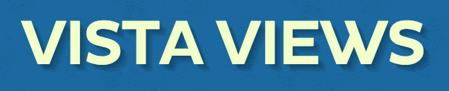 Vista Views Newsletter - March 27th Featured Photo
