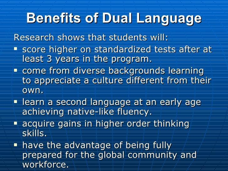 Benefits of Dual language slide