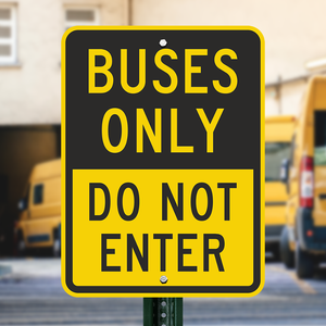 Busses Only Do Not Enter