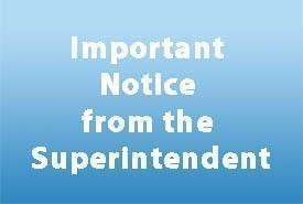 Important Notice from the Superintendent - March 2 Featured Photo
