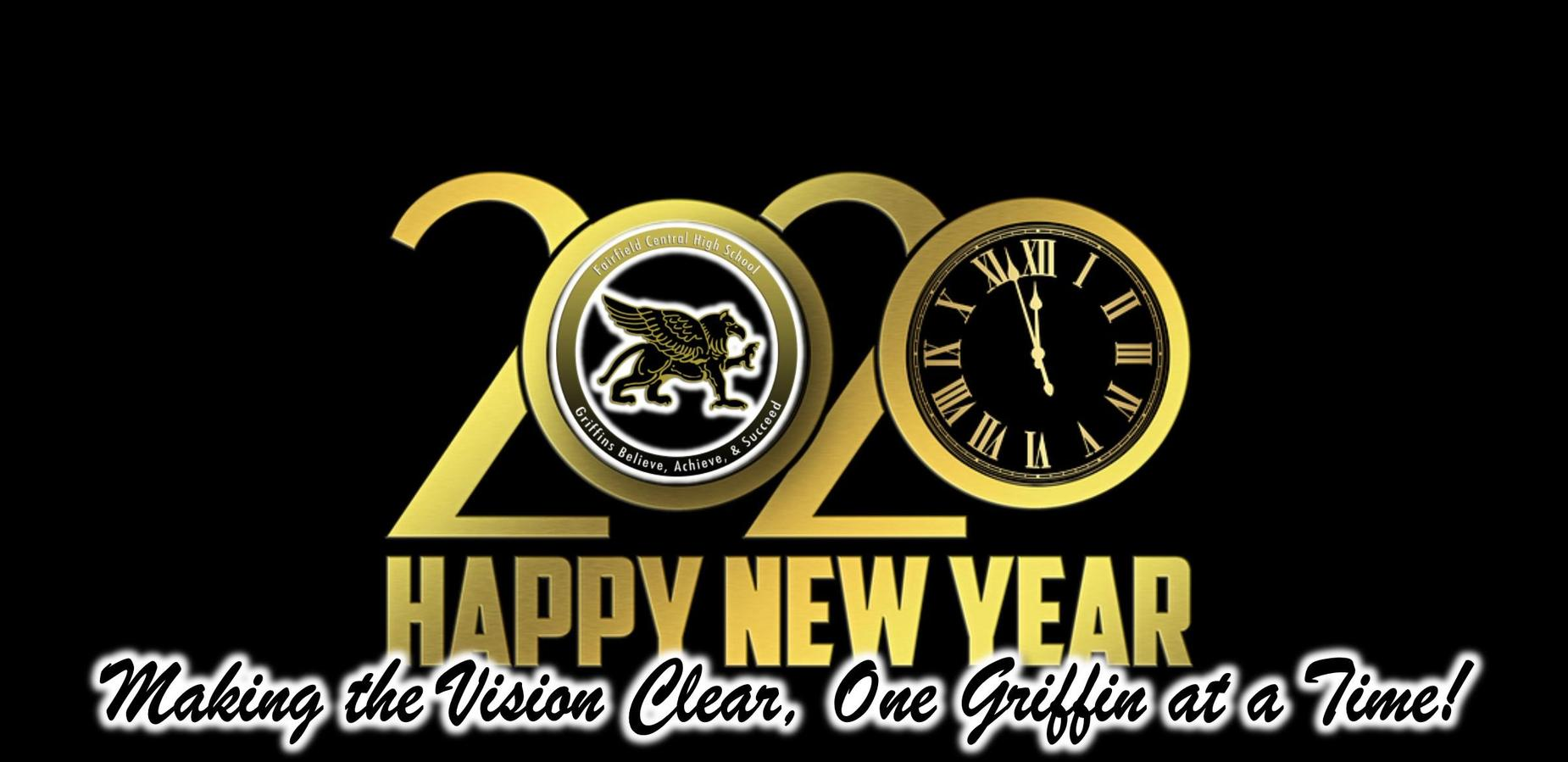 2020 Happy New Year- Making the Vision Clear, One Griffin at a Time!
