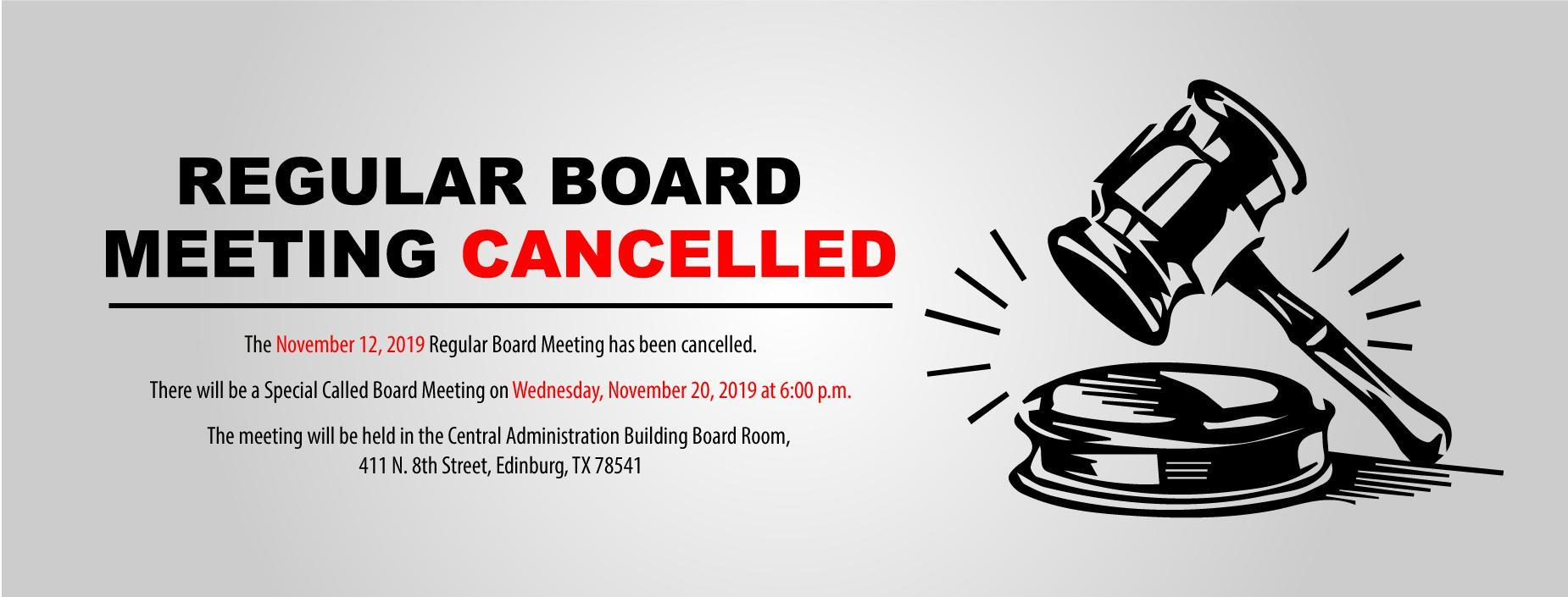 November 12 Board Meeting Cancelled Banner