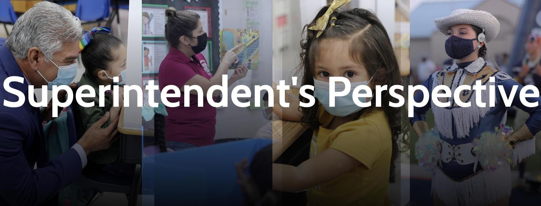Superintendent's Perspective