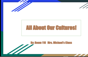 All about our cultures title slide