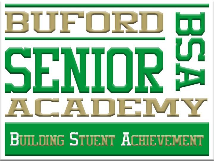 BUFORD SENIOR ACADEMY BUILDING STUDENT ACHIEVEMENT