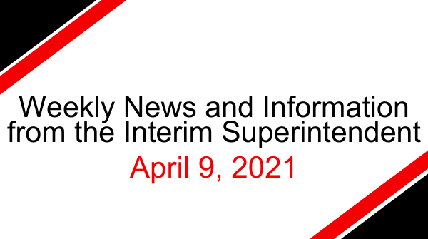 Message from Interim Superintendent: April 9, 2021 Featured Photo